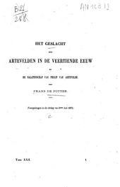 Het geslacht der Artevelden in de veertiende eeuw en de nalatenschap van Philip van Artevelde