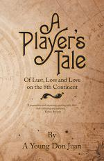 A Player's Tale