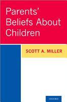Parents  Beliefs about Children PDF