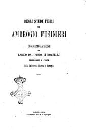 Degli studi fisici di Ambrogio Fusinieri commemorazione per Enrico Dal Pozzo di Mombello