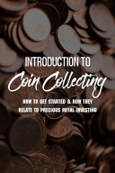 Introduction To Coin Collecting