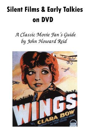 Silent Films   Early Talkies on DVD  A Classic Movie Fan s Guide PDF