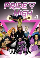 Pride High #1