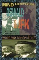 Mind Control, Oswald & JFK