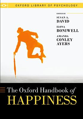 Oxford Handbook of Happiness