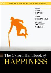 Oxford Handbook Of Happiness Book PDF