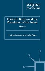 Elizabeth Bowen and the Dissolution of the Novel
