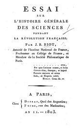 Essai sur l'histoire générale des sciences pendant la Révolution française