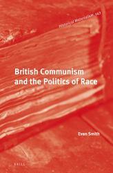 British Communism and the Politics of Race PDF