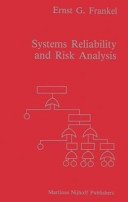 Systems Reliability and Risk Analysis
