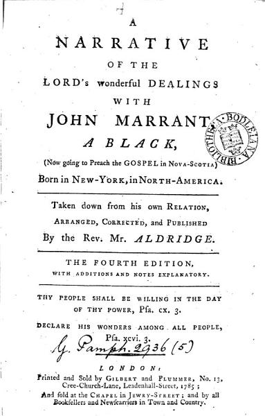A Narrative of the Lord s Wonderful Dealings with John Marrant