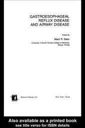 Gastroesophageal Reflux Disease and Airway Disease