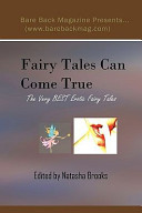 Fairy Tales Can Come True: The Very Best Erotic Fairy Tales