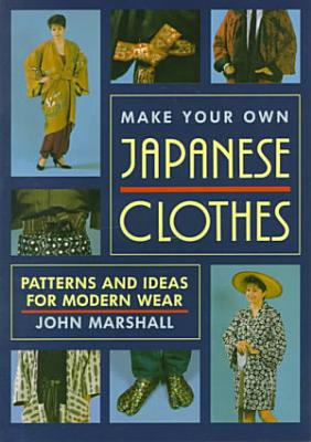 Make Your Own Japanese Clothes PDF