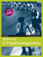 Die Kunst Des It projektmanagements  2nd Edition  PDF
