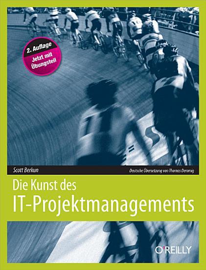 Die Kunst Des It projektmanagements  2nd Edition  PDF
