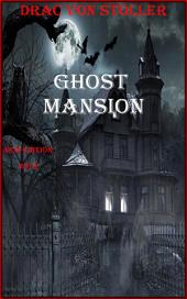 Ghost Mansion