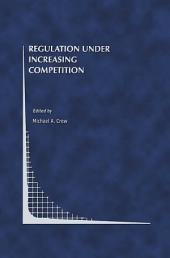 Regulation Under Increasing Competition