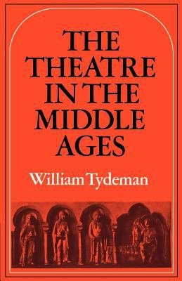The Theatre in the Middle Ages