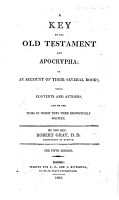 A key to the Old Testament and Apocrypha  or An account of their several books     The fourth edition PDF