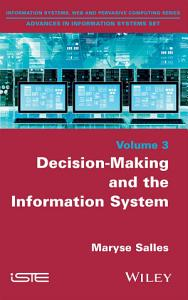 Decision Making and the Information System PDF