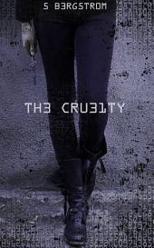 The cruelty 1
