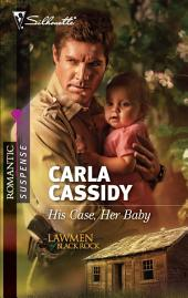 His Case, Her Baby