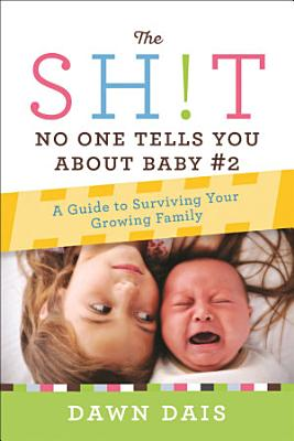 The Sh t No One Tells You About Baby  2