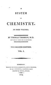 A System of Chemistry: In Four Volumes, Volume 1