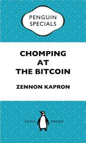 Chomping at the Bitcoin: China Penguin Special