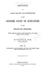 Reports of Cases Decided in the Supreme Court of the State of Indiana: Volume 99