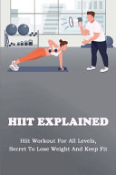 HIIT Explained