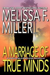 A Marriage of True Minds: A Sasha McCandless Novella