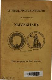 De Nederlandsche Maatschappij ter bevordering van nijverheid: Volume 1