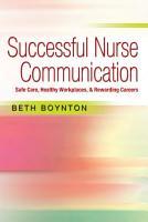 Successful Nurse Communication Safe Care  Health Workplaces   Rewarding Careers PDF