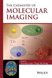 The Chemistry of Molecular Imaging