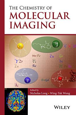 The Chemistry of Molecular Imaging PDF