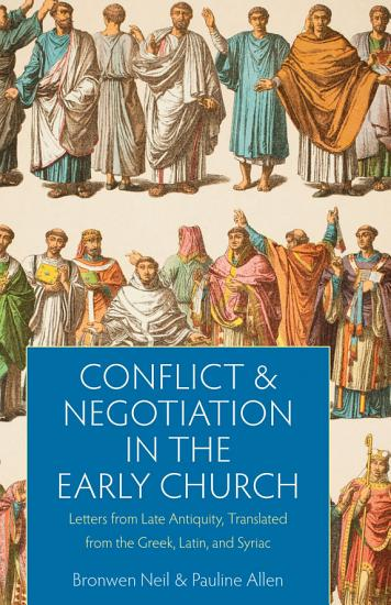 Conflict and Negotiation in the Early Church PDF
