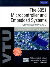 The 8051 Microcontroller and Embedded Systems  Using Assembly and C PDF
