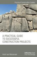 A Practical Guide to Successful Construction Projects PDF