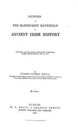 Lectures On The Manuscript Materials Of Ancient Irish History Book PDF