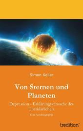 Von Sternen und Planeten: Depression - Erklärungsversuche des Unerklärlichen.