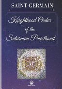 The Knighthood Order of the Saturnian Priesthood