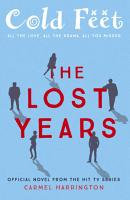 Cold Feet  The Lost Years PDF