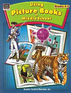Using Picture Books in Middle School Book