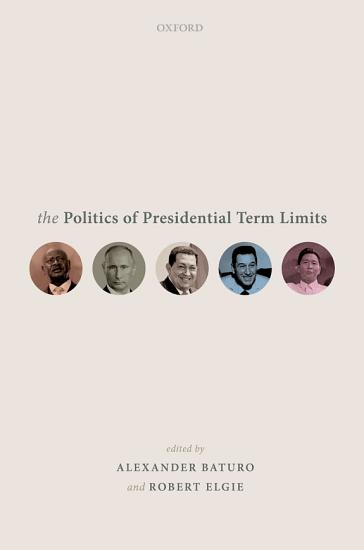 The Politics of Presidential Term Limits PDF