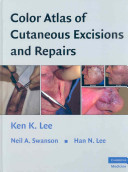Color Atlas of Cutaneous Excisions and Repairs PDF