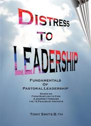 Distress To Leadership From Babylon To Zion Book PDF