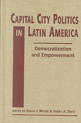 Capital City Politics in Latin America PDF