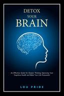 Detox Your Brain